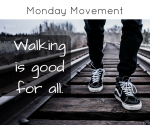 Monday Movement walking