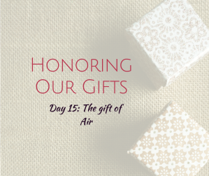 Honoring Our Gifts (5)