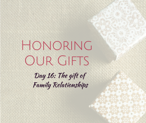 Honoring Our Gifts (6)