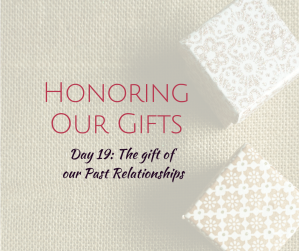 Honoring Our Gifts (9)